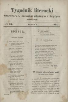 Tygodnik literacki : literaturze, sztukom pięknym i krytyce poświęcony. [R.7], № 33 (1844)