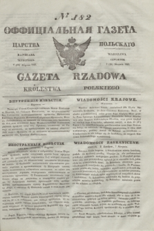 Gazeta Rządowa Królestwa Polskiego = Оффицiальная Газета Царства Польскaго. 1841, № 182 (19 sierpnia) + dod