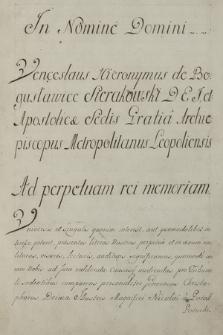Wacław Hieronim z Bogusławic Sierakowski arcybiskup lwowski zatwierdza fundację Mikołaja Potockiego wojewodzica bełskiego na rzecz kościoła w Buczaczu