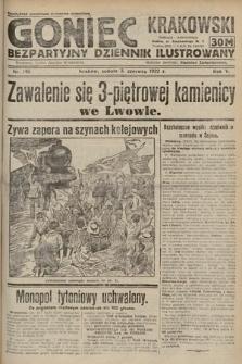 Goniec Krakowski : bezpartyjny dziennik popularny. 1922, nr149