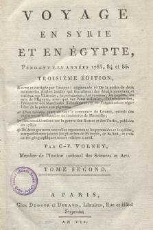 Voyage En Syrie Et En Égypte, Pendant Les Années 1783, 84 et 85 [...]. T. 2