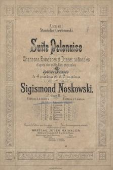 Suite polonaise : chansons, romances et danses nationales d'apres des mélodies originales : pour piano à 4 mains et à 2 mains : oeuvre 28. 1, Polonaise