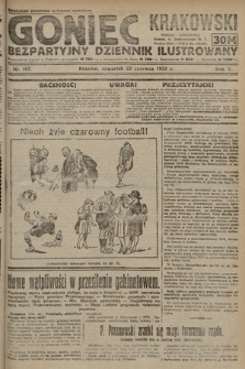 Goniec Krakowski : bezpartyjny dziennik popularny. 1922, nr167