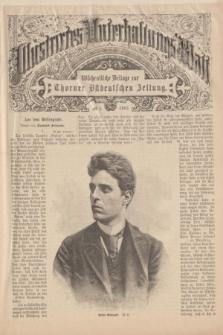 Illustrirtes Unterhaltungs-Blatt : Wöchentliche Beilage zur Thorner Ostdeutschen Zeitung. 1893, № 1 ([8 Januar])