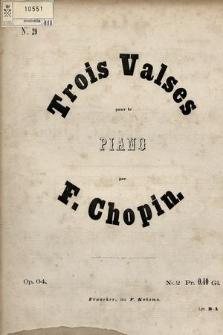 Trois valses : pour le piano : op. 64. No. 2