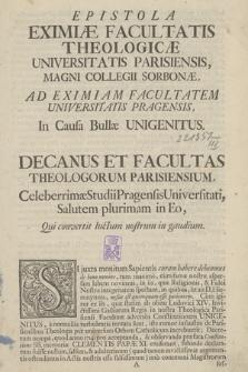 Epistola Eximiæ Facultatis Theologicæ Universitatis Parisiensis, Magni Collegi Sorbonæ, Ad Eximiam Facultatem Universitatis Pragensis, In Causa Bullæ Unigenitus...
