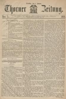 Thorner Zeitung. 1869, Nro. 3 (5 Januar)