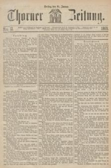 Thorner Zeitung. 1869, Nro. 12 (15 Januar)
