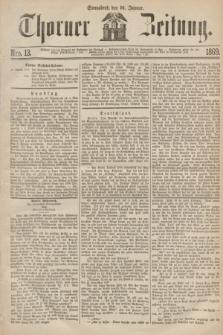 Thorner Zeitung. 1869, Nro. 13 (16 Januar)
