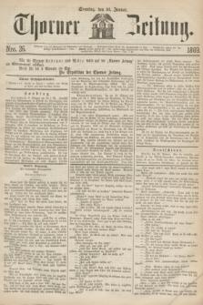 Thorner Zeitung. 1869, Nro. 26 (31 Januar)