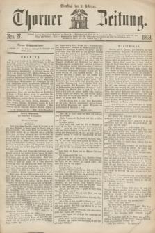 Thorner Zeitung. 1869, Nro. 27 (2 Februar)