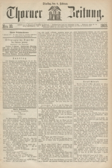 Thorner Zeitung. 1869, Nro. 33 (9 Februar)