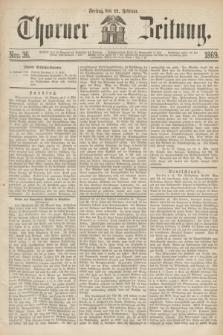 Thorner Zeitung. 1869, Nro. 36 (12 Februar)
