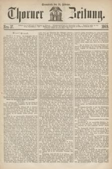 Thorner Zeitung. 1869, Nro. 37 (13 Februar)