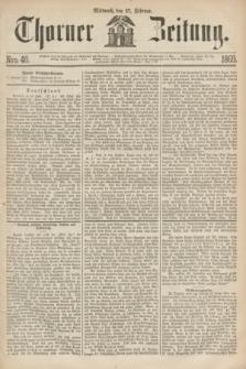 Thorner Zeitung. 1869, Nro. 40 (17 Februar)
