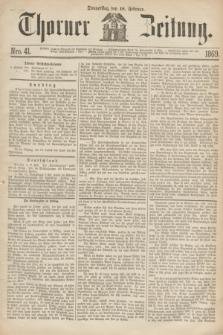 Thorner Zeitung. 1869, Nro. 41 (18 Februar)