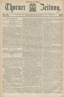 Thorner Zeitung. 1869, Nro. 42 (19 Februar)