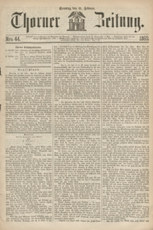 Thorner Zeitung. 1869, Nro. 44 (21 Februar)