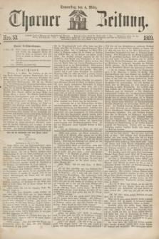 Thorner Zeitung. 1869, Nro. 53 (4 März)