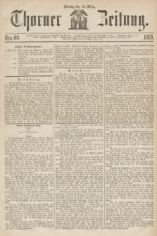Thorner Zeitung. 1869, Nro. 60 (12 März)