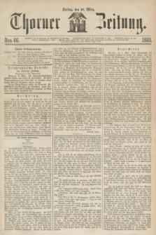 Thorner Zeitung. 1869, Nro. 66 (19 März)