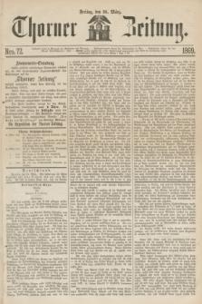 Thorner Zeitung. 1869, Nro. 72 (26 März)