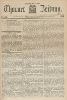 Thorner Zeitung. 1869, Nro. 76 (1 April)
