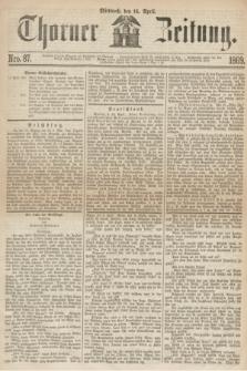 Thorner Zeitung. 1869, Nro. 87 (14 April)