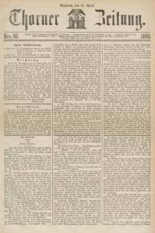 Thorner Zeitung. 1869, Nro. 93 (21 April)
