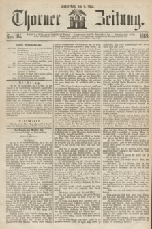 Thorner Zeitung. 1869, Nro. 105 (6 Mai)