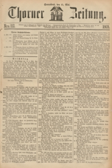 Thorner Zeitung. 1869, Nro. 112 (15 Mai)