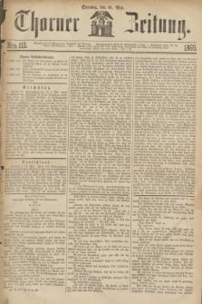 Thorner Zeitung. 1869, Nro. 113 (16 Mai)
