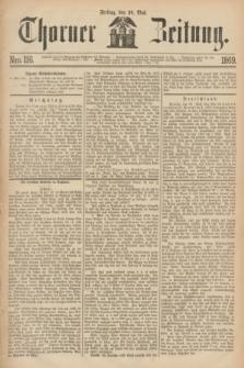 Thorner Zeitung. 1869, Nro. 116 (21 Mai)