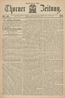 Thorner Zeitung. 1869, Nro. 146 (25 Juni)