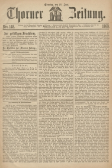 Thorner Zeitung. 1869, Nro. 148 (27 Juni)
