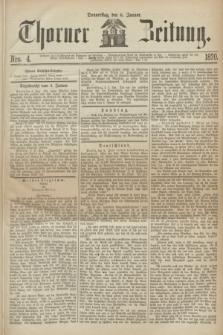 Thorner Zeitung. 1870, Nro. 4 (6 Januar)