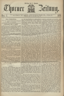 Thorner Zeitung. 1870, Nro. 5 (7 Januar)