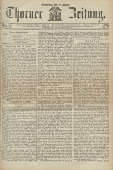 Thorner Zeitung. 1870, Nro. 10 (13 Januar)