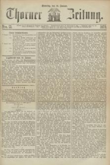 Thorner Zeitung. 1870, Nro. 13 (16 Januar)
