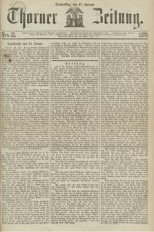 Thorner Zeitung. 1870, Nro. 22 (27 Januar)