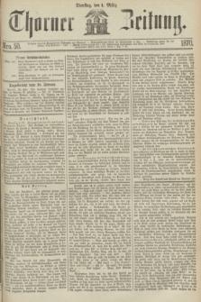 Thorner Zeitung. 1870, Nro. 50 (1 März)