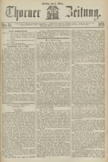 Thorner Zeitung. 1870, Nro. 53 (4 März)