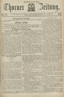 Thorner Zeitung. 1870, Nro. 72 (26 März)