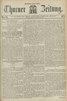 Thorner Zeitung. 1870, Nro. 78 (2 April)