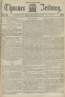 Thorner Zeitung. 1870, Nro. 96 (24 April)