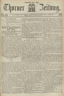 Thorner Zeitung. 1870, Nro. 105 (5 Mai)