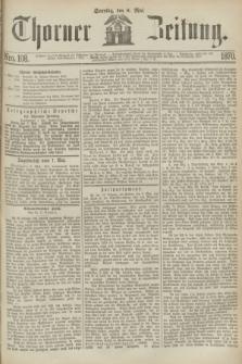 Thorner Zeitung. 1870, Nro. 108 (8 Mai)