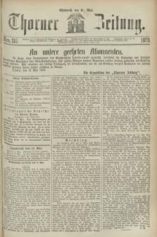 Thorner Zeitung. 1870, Nro. 110 (11 Mai)