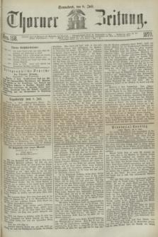 Thorner Zeitung. 1870, Nro. 158 (9 Juli)
