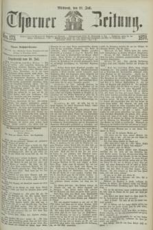 Thorner Zeitung. 1870, Nro. 173 (27 Juli)